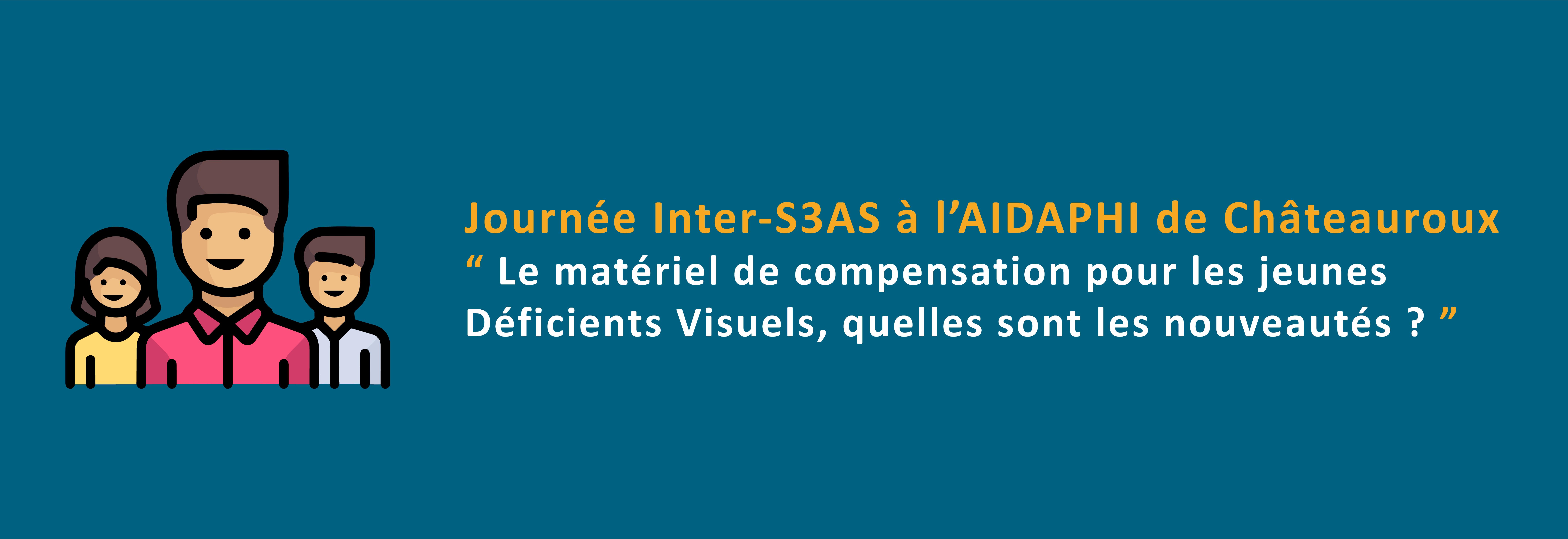 Journée Inter-S3AS à l'AIDAPHI de Châteauroux