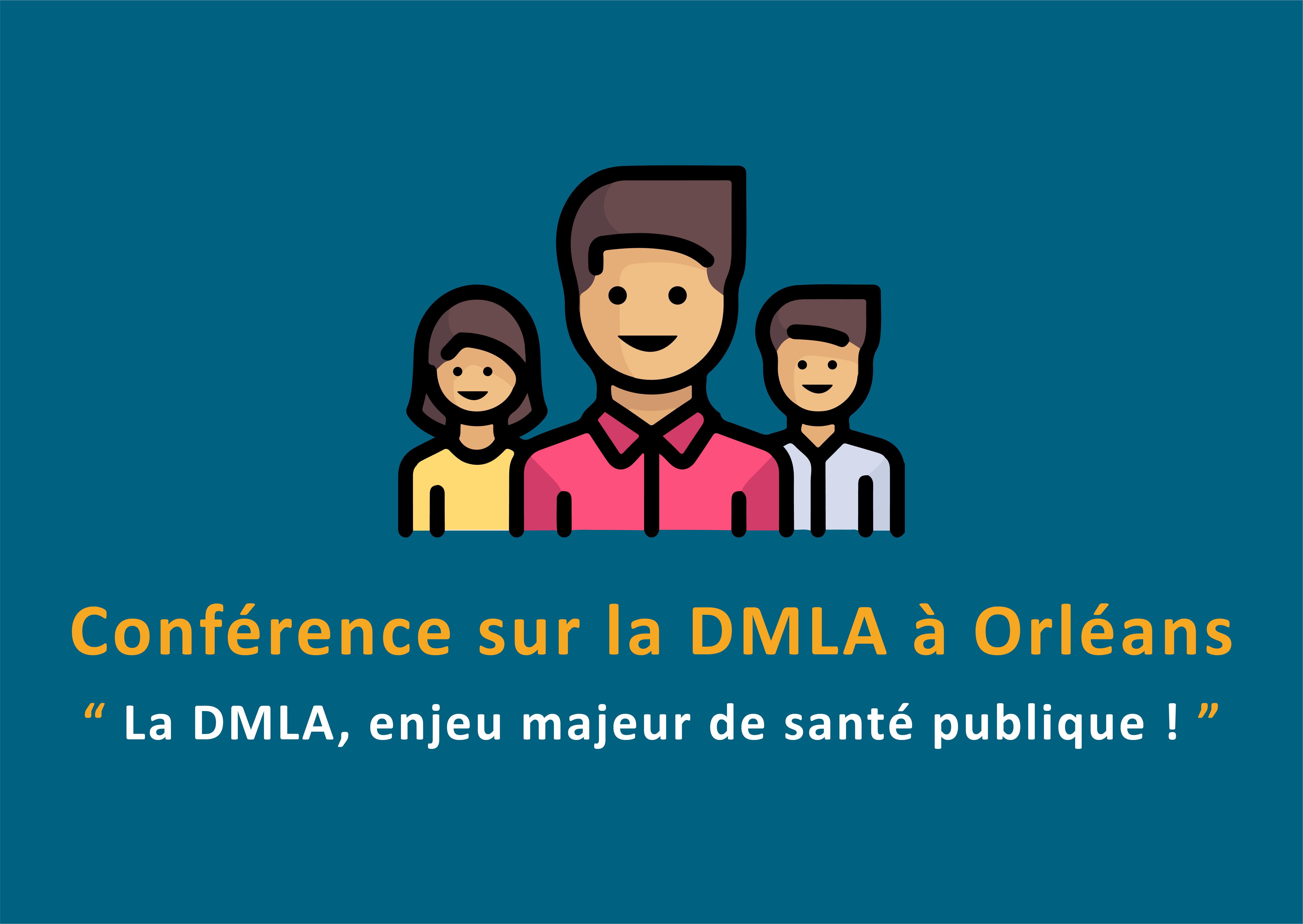 Conférence sur la DMLA se déroulera à Orléans