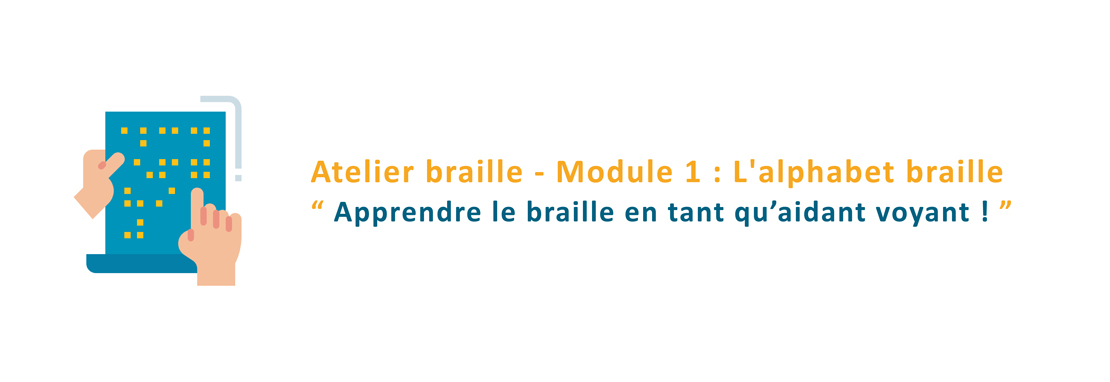 Apprendre le braille en tant qu'aidant voyant !
